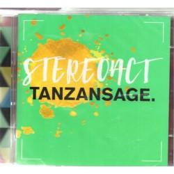 Stereoact - Tanzansage -...