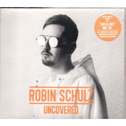 Robin Schulz - Uncovered -...