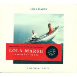 Lola Marsh - Remember Roses...