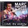 Marc Pircher & Band - Live in Wien - CD - Neu / OVP