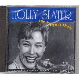 Holly Slater - The Mood Was...