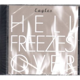 Eagles - Hell Freezes Over...