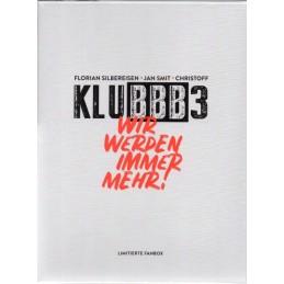KLUBBB3 - Wir werden immer...