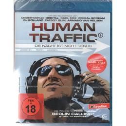 Human Traffic - Die Nacht...