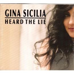 Gina Sicilia - Heard the...