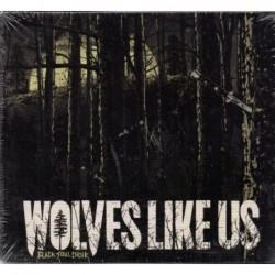 Wolves Like Us - Black Soul...