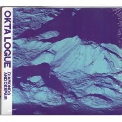 Okta Logue - Diamonds And...
