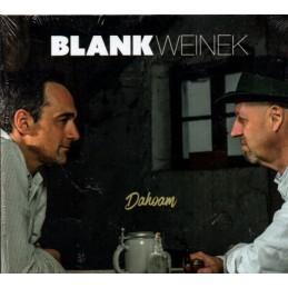 Blankweinek - Dahoam -...