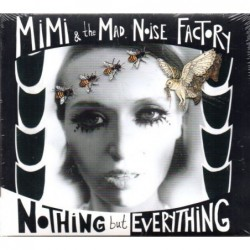 Mimi & The Mad Noise...