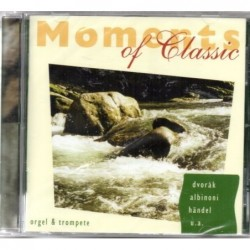 Moments of Classic - Orgel...