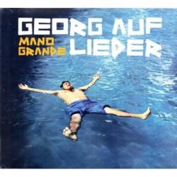 Georg auf Lieder - Mano...