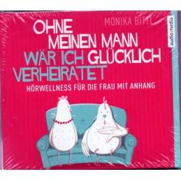 Monika Bittl - Ohne meinen...