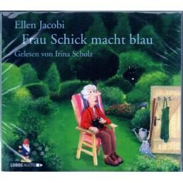 Ellen Jacobi - Frau Schick...