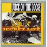Juice on the Loose - Secret Life - Digipack - CD - Neu / OVP