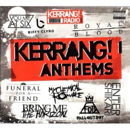 Kerrang - Anthems -...