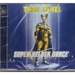 Tom Lehel - Super Helden...