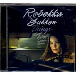 Rebekka Bakken - Things You...