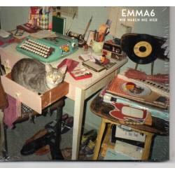 Emma6 - Wir Waren Nie Hier...