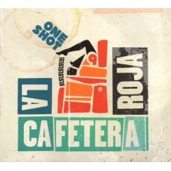 La Cafetera Roja - One Shot...
