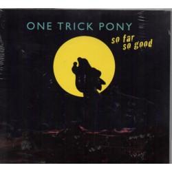 One Trick Pony - So Far So...